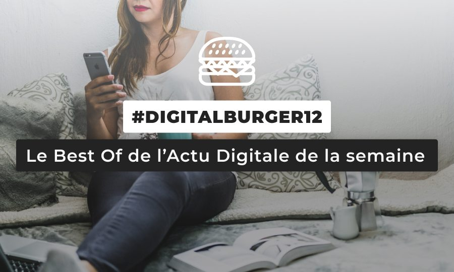 Le visuel du Digital Burger numéro 12 de Sysentive.