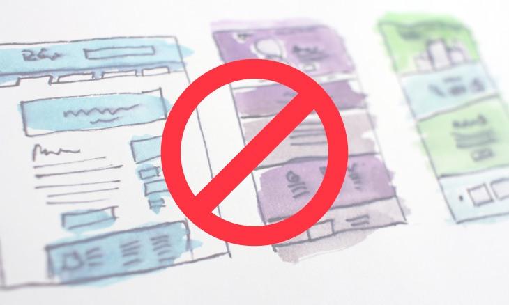 Photo de croquis de webdesign barrée par un sens interdit.